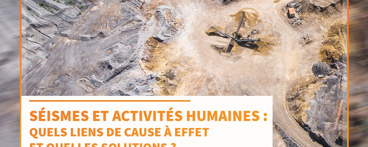 SEISME ACTIVITE HUMAINE